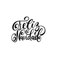 feliz navidad translated from spanish merry vector image