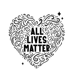 All lives matter text label with heart vector