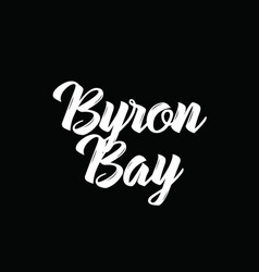 Byron bay text design calligraphy vector