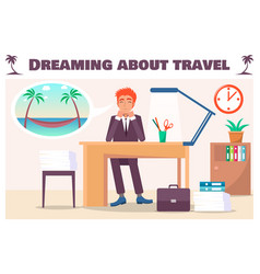 dreaming about travel banner with guy in office vector image