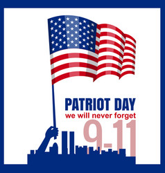 Patriot day hand hold american flag patriot day vector