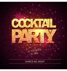 Typography Disco background Cocktail party vector image