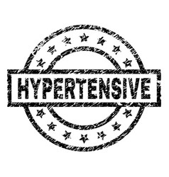 Grunge textured hypertensive stamp seal vector