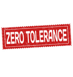 Zero tolerance sign or stamp vector