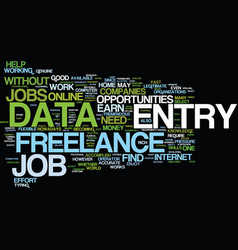 freelance data entry text background word cloud vector image vector image
