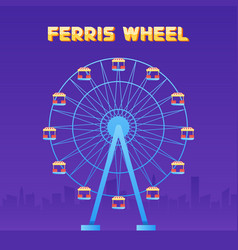 ferris wheel fun park in city background vector image