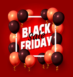 black friday sale frame balloon gift template vector image