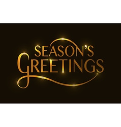 Seasons Greetings typography for ChristmasNew Year vector