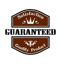 Satisfaction Guaranteed Quality label vector image