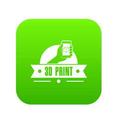 creative 3d printing icon green vector image