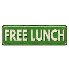 Free lunch vintage rusty metal sign vector