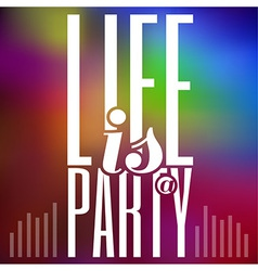 Party Typography Colorful Abstract Background vector image