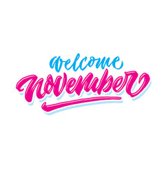 Welcome november simple hand lettering typography vector