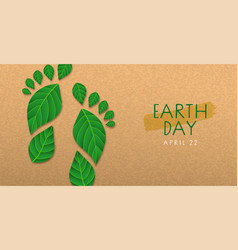 earth day banner green leaf foot print concept vector image