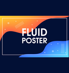 modern abstract fluid poster template vector image