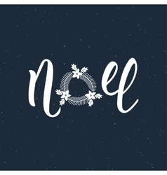 Noel handlettering modern inscription Lettering vector