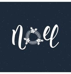 Noel handlettering modern inscription lettering vector