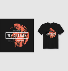Venice beach t-shirt and apparel trendy design vector