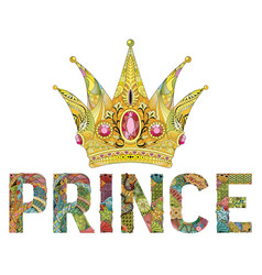 zentangle stylized crown with word prince hand vector image