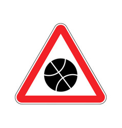 basketball warning sign red game hazard attention vector image