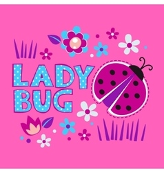 Cute girlish with ladybug and flowers vector image