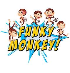 Funky monkeys vector