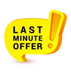 last minute offer yellow sign banner icon time vector image