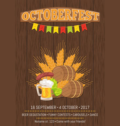 Octoberfest poster with barrels food and beer vector