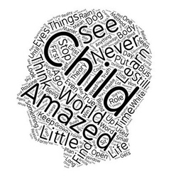The amazement of a child text background wordcloud vector