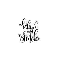 Relax and smile motivational and inspirational vector
