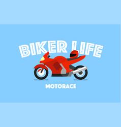 biker life concept print tshirt vector image