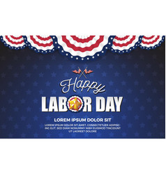 Happy labor day background design vector