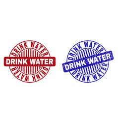 Grunge drink water textured round stamp seals vector