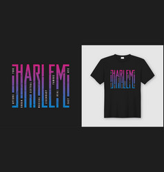 harlem new york stylish t-shirt and apparel design vector image