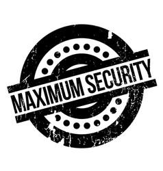 maximum security rubber stamp vector image