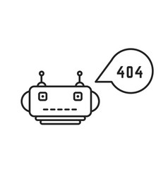 thin line chatbot with 404 error vector image