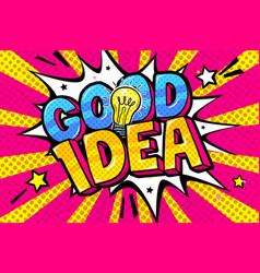 concept idea message good idea and light bulb vector image