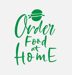 order food home hand lettering on white background vector image