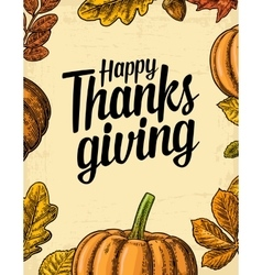 Thanksgiving day poster with leaves pumpkin vector