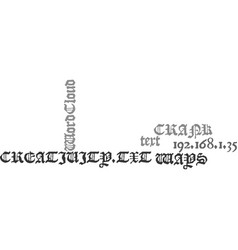 Ways to crank up your creativity text word cloud vector