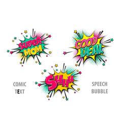 Set comic text speech bubble super mom vector