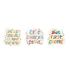 Set sloppy coffee lettering vector