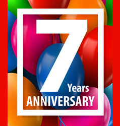 seven years anniversary 7 year greeting card or vector image