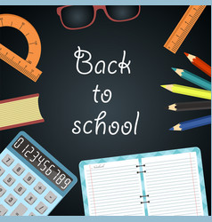 back to school background black desk with school vector image