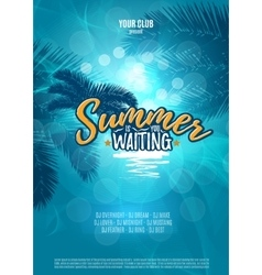 Summer is waiting you Party poster with palm leaf vector image vector image