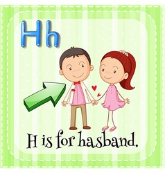 Alphabet H is for husband vector