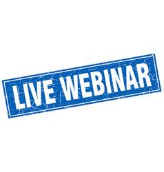 Live webinar square stamp vector