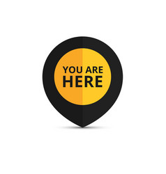 Map pointer with your location sign you are here vector