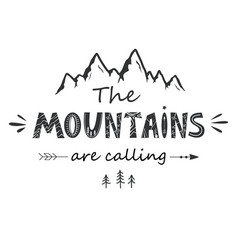 Mountains are calling vintage lettering vector
