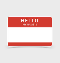 Name tag hello sticker badge my nametag label vector